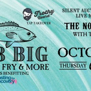 The GR8 Big Fall Fish Fry & So Much More – Benefiting Casting for Recovery