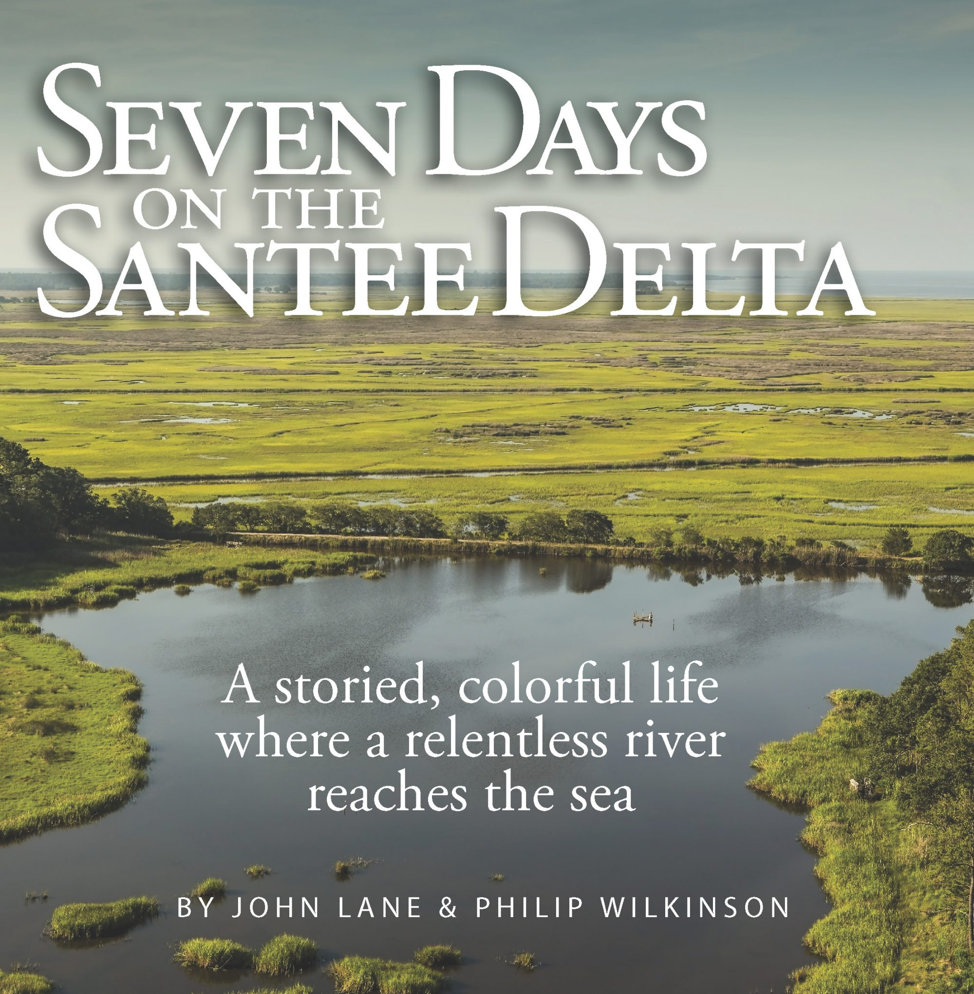Coffee-Table Book Talk | Seven Days on the Santee Delta